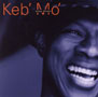 Keb Mo - Slow Down