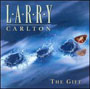 Larry Carlton - The Gift