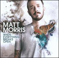 Matt Morris - When Everything Breaks