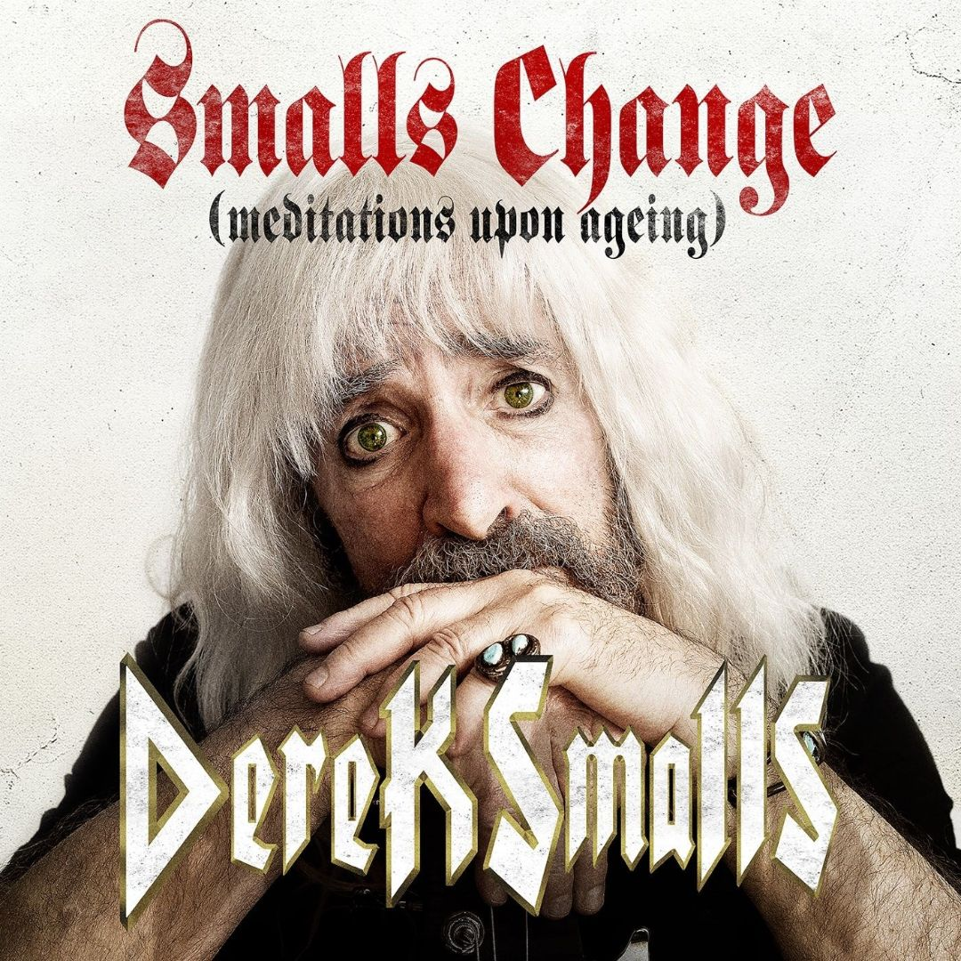 Derek Smalls-Smalls Change