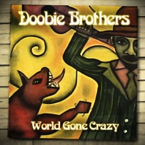 World Gone Crazy - World Gone Crazy